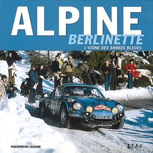 alpine,berlinette,enguerrand lecesne,renault,livres,photos,vintage