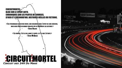 circuitmortel.com,designmoteur,24 heures du mans,rallye,courses de côtes,rallycoss,nouvelles,bd feuilletons
